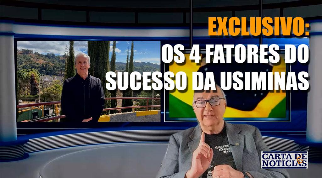 EXCLUSIVO: Presidente da Usiminas fala dos 4 fatores de sucesso da empresa